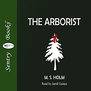 The Arborist Audiobook