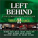 Left Behind II - Tribulation Force - Contemporary Christian by Various Artists (2002-10-15)