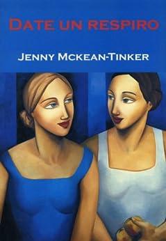 Date un respiro ebook jenny mckean tinker marga ib ez - Date un respiro ...