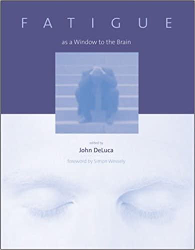 Fatigue as a window to the brain issues in clinical and cognitive fatigue as a window to the brain issues in clinical and cognitive neuropsychology 1st edition fandeluxe Gallery