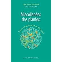 MISCELLANNÉES DES PLANTES