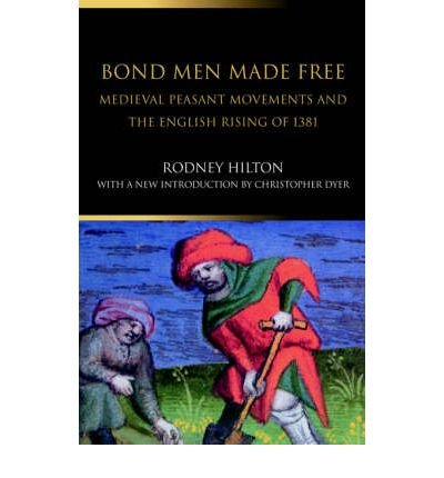 [ Bond Men Made Free: Medieval Peasant Movements and the English Rising of 1381 (Revised) By Severs, John ( Author ) Paperback 2003 ] pdf epub