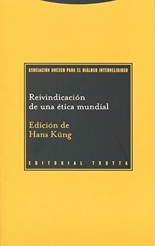 Reivindicación de una ética mundial (Paradigmas) por Hans Küng