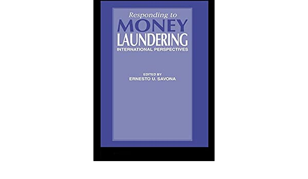 responding to money laundering savona ernesto