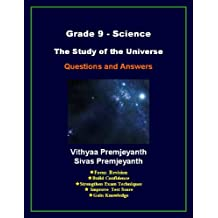 Grade 9 Science - The Study of the Universe; Questions and Answers
