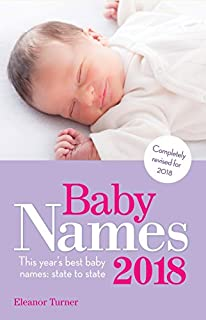 Book Cover: Baby Names 2018: This Year's Best Baby Names: State to State