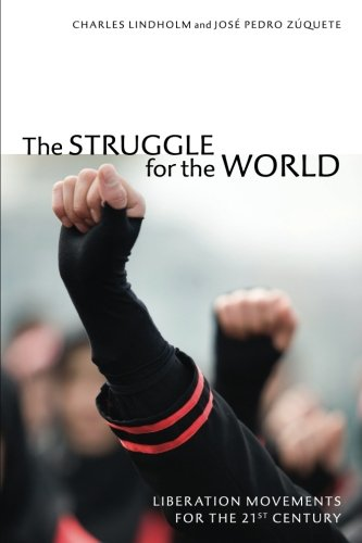 The Struggle for the World: Liberation Movements for the 21st Century