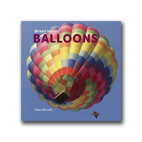 Bristol Hot-Air Balloons Clive Minnitt