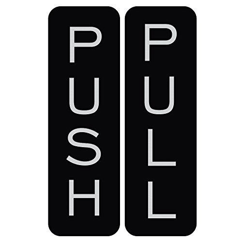 Basic Vertical Push Pull Door Sign (Black / Silver) - Medium by All Quality (Image #1)