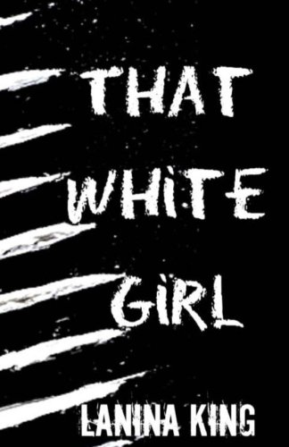 Books : That White Girl
