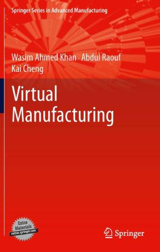 Virtual Manufacturing (Springer Series in Advanced Manufacturing) Pdf
