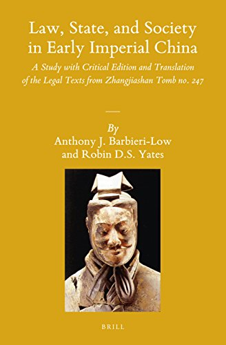 Law, State, and Society in Early Imperial China: A Study With Critical Edition and Translation of the Legal Texts from Zhangjiashan Tomb No. 247 (Sinica Leidensia) - Western Han Dynasty