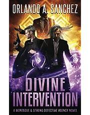Divine Intervention: A Montague & Strong Detective Novel
