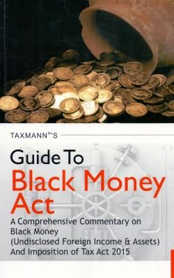 GUIDE TO BLACK MONEY ACT PDF
