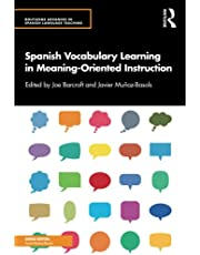 Spanish Vocabulary Learning in Meaning-Oriented Instruction