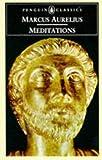 Meditations (Penguin Classics) by Marcus Aurelius (1995) Mass Market Paperback
