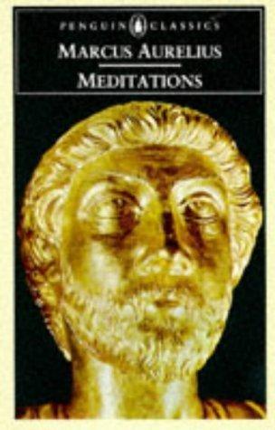 Meditations (Penguin Classics) by Marcus Aurelius (1995) Mass Market Paperback by Penguin Classics
