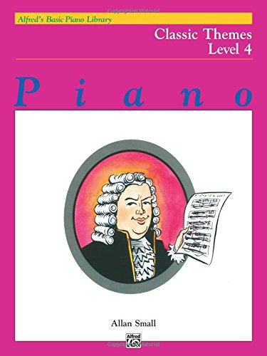 Alfred's Basic Piano Library Classic Themes, Bk 4