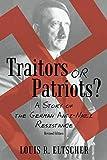 Traitors or Patriots?