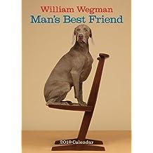 William Wegman Man's Best Friend 2019 Wall Calendar