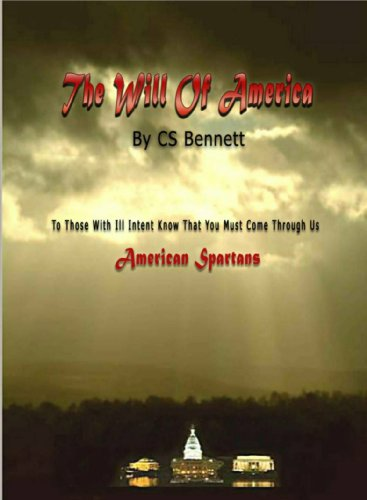 "The Will Of America (""1"") by [Bennett, CS]"