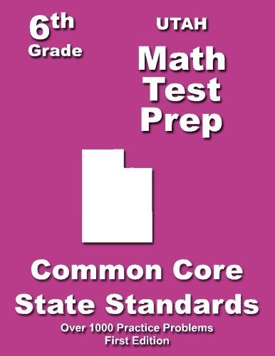 Utah 6th Grade Math Test Prep: Common Core Learning Standards