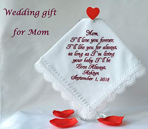 t for Mother of the bride I'll love you forever, Wedding gift for Mom from daughter Personalized hankie Custom Hanky Wedding Handkerchief embroidered wedding keepsake ()