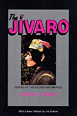 The Jivaro: People of the Sacred Waterfalls Paperback