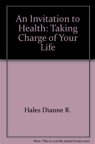 An invitation to health: Taking charge of your life