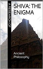 A Research of Shiva: The Enigma