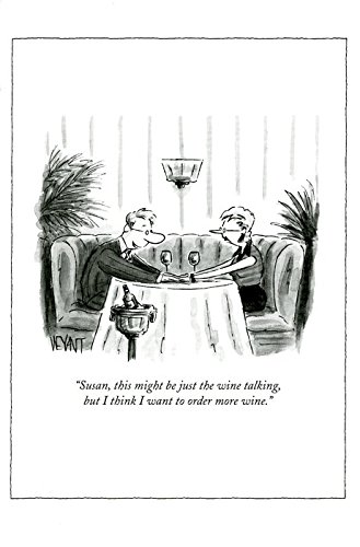 Might be just the wine talking Funny greeting card by New Yorker