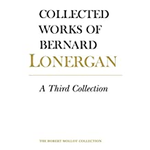 A Third Collection: Volume 16 (Collected Works of Bernard Lonergan)