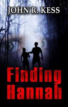 Finding Hannah by [Kess, John R]