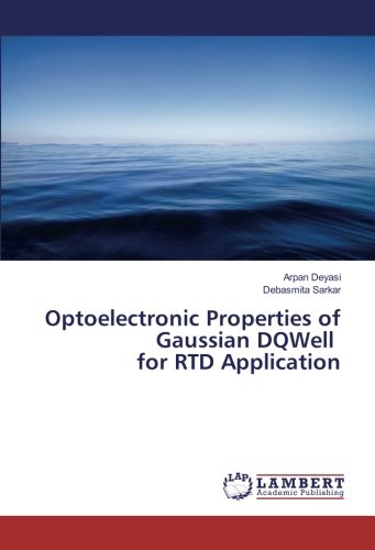 Optoelectronic Properties of Gaussian DQWell for RTD Application ebook