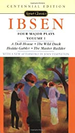 Four Major Plays 1: A Doll House/The Wild Duck/Hedda Gabler/Master Builder