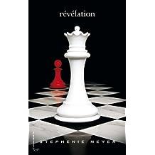 Révélation (Saga Fascination, Tome 4)