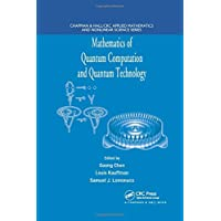 Mathematics of Quantum Computation and Quantum Technology (Chapman & Hall/Crc Applied Mathematics and Nonlinear Science)