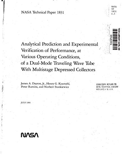 - Analytical prediction and experimental verification of performance at various operating conditions of a dual-mode traveling wave tube with multistage depressed collectors