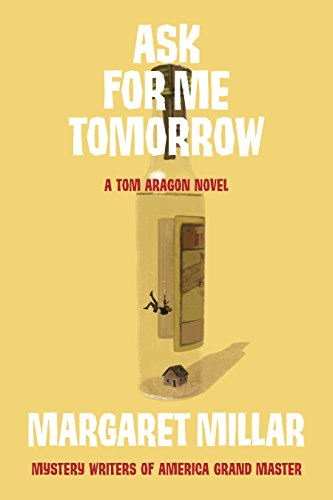 Ask for Me Tomorrow (A Tom Aragon Novel Book 1)