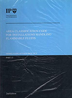 IP Model Code of Safe Practice: Area Classification Code for