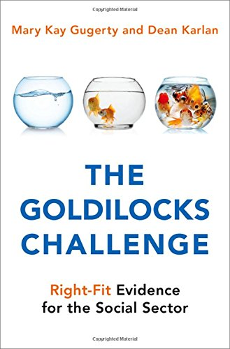 B.e.s.t The Goldilocks Challenge: Right-Fit Evidence for the Social Sector<br />[K.I.N.D.L.E]