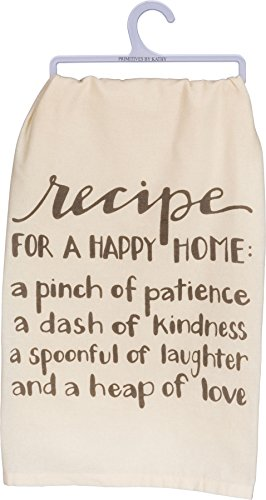 (Primitives by Kathy Kitchen Towel -Recipe For A Happy Home: A Pinch Of Patience - A Dash Of Kindess - A spoonful Of Laughter - And A Heap of Love)