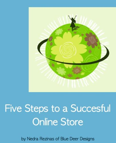 Download 5 Steps to a Successful Online Store Pdf