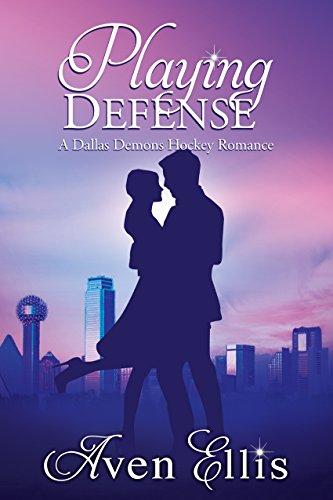 Playing Defense (A Dallas Demons Hockey Romance) ()