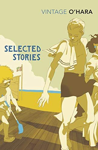 Selected Stories (The New York Stories John O Hara)