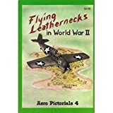 Flying Leathernecks in World War Two, Thomas E. Doll, 0816803129