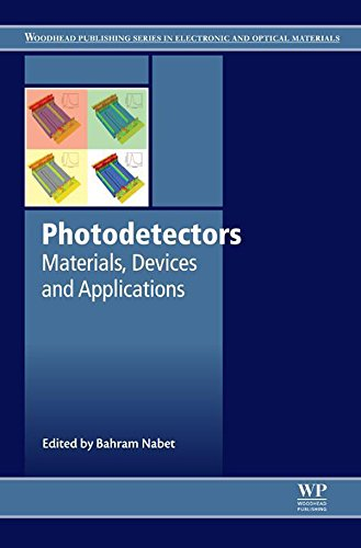 Photodetectors: Materials, Devices and Applications (Woodhead Publishing Series in Electronic and Optical Materials) (English Edition)