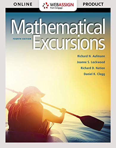 WebAssign for Aufmann/Lockwood/Nation/Clegg's Mathematical Excursions, 4th Edition [Online Code] by Cengage Learning