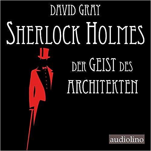 Sherlock Holmes: Der Geist des Architekten
