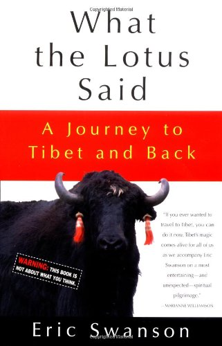 What the Lotus Said: A Journey to Tibet and Back pdf